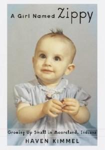 A Girl Named Zippy - Haven Kimmel
